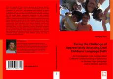 Bookcover of Facing the Challenge of Appropriately Assessing Deaf Childrens` Language Skills