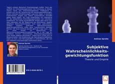 Buchcover von Subjektive Wahrscheinlichkeitsgewichtungsfunktionen