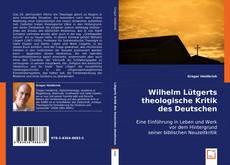 Buchcover von Wilhelm Lütgerts theologische Kritik des Deutschen Idealismus