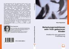 Buchcover von Belastungsreaktionen sehr früh geborener Kinder