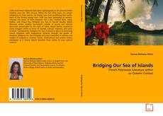 Couverture de Bridging Our Sea of Islands