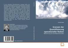 Portada del libro de Grenzen der Quantifizierung operationeller Risiken