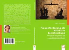 Buchcover von Frauenförderung als Mittel zur Gleichstellung