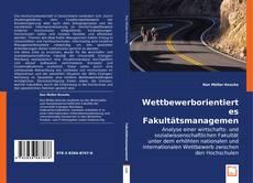 Buchcover von Wettbewerborientiertes Fakultätsmanagement