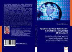 Bookcover of Parallele Lattice-Boltzmann-Simulation turbulenter Strömungen
