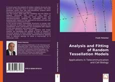 Portada del libro de Analysis and Fitting of Random Tessellation Models