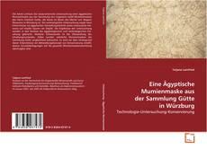 Couverture de Eine Ägyptische Mumienmaske aus der Sammlung Gütte in Würzburg