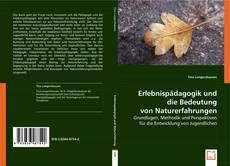 Обложка Erlebnispädagogik und die Bedeutung von Naturerfahrungen