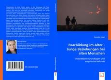 Capa do livro de Paarbildung im Alter - Junge Beziehungen bei alten Menschen