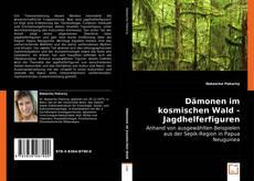 Capa do livro de Dämonen im kosmischen Wald - Jagdhelferfiguren