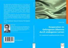 Kooperation im Gefangenen Dilemma durch endogenes Lernen kitap kapağı