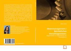 Buchcover von Ideenmanagement / Betriebliches Vorschlagswesen:
