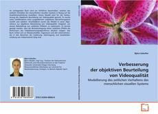 Verbesserung der objektiven Beurteilung von Videoqualität kitap kapağı