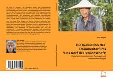 "Portada del libro de Die Realisation des  Dokumentarfilms ""Das Dorf der Freundschaft"""