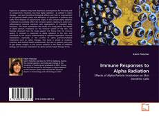 Portada del libro de Immune Responses to Alpha Radiation