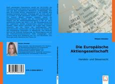 Bookcover of Die Europäische Aktiengesellschaft