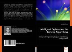 Bookcover of Intelligent Exploration for Genetic Algorithms