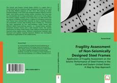 Portada del libro de Fragility Assessment of Non-Seismically Designed Steel Frames