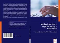 Capa do livro de Medienindustrie - Digitalisierung - Netzwerke