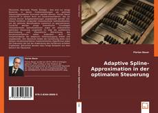 Portada del libro de Adaptive Spline-Approximation in der optimalen Steuerung
