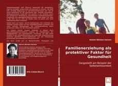 Buchcover von Familienerziehung als protektiver Faktor für Gesundheit