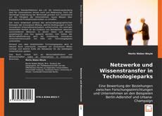 Couverture de Netzwerke und Wissenstransfer in Technologieparks