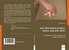 Bookcover of Arm Movement Analysis Before and After Birth