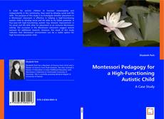 Montessori Pedagogy for a High-Functioning Autistic Child kitap kapağı