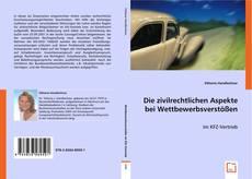 Capa do livro de Die zivilrechtlichen Aspekte bei Wettbewerbsverstößen
