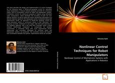 Bookcover of Nonlinear Control Techniques for Robot Manipulators