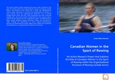 Capa do livro de Canadian Women in the Sport of Rowing