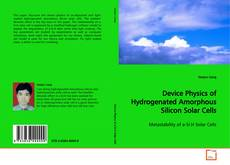 Bookcover of Device Physics of Hydrogenated Amorphous Silicon Solar Cells