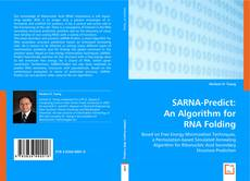 Bookcover of SARNA-Predict: An Algorithm for RNA Folding