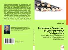 Bookcover of Performance Comparison of Different WiMAX Configurations