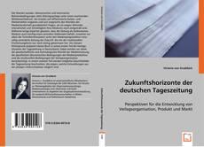 Couverture de Zukunftshorizonte der deutschen Tageszeitung