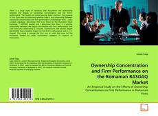 Bookcover of Ownership Concentration and Firm Performance on the Romanian RASDAQ Market