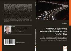 Bookcover of AUTOSAR-konforme Kommunikation über den FlexRay-Bus