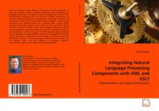 Bookcover of Integrating Natural Language Processing Components with XML and XSLT