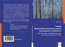 Lokale Wirtschaftsentwicklung durch partizipative Verfahren? kitap kapağı
