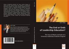 The End or Ends of Leadership Education?的封面