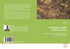 Bookcover of Variations in Violent Conflicts in Africa