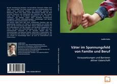 Buchcover von Väter im Spannungsfeld von Familie und Beruf