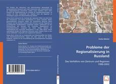 Bookcover of Probleme der Regionalisierung in Russland