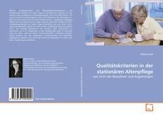 Portada del libro de Qualitätskriterien in der stationären Altenpflege