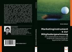Bookcover of Marketinginstrumente zur Mitgliedergewinnung für Golfclubs