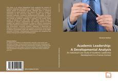 Bookcover of Academic Leadership: A Developmental Analysis