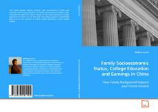 Buchcover von Family Socioeconomic Status, College Education and Earnings in China