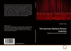 Bookcover of The German Motion Picture Industry