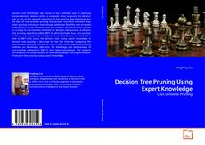 Copertina di Decision Tree Pruning Using Expert Knowledge