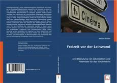 Bookcover of Freizeit vor der Leinwand